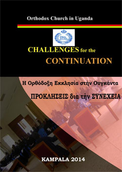 Orthodox Church in Uganda – Challenges for the Continuation